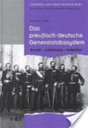 Das preussisch-deutsche Generalstabssystem
