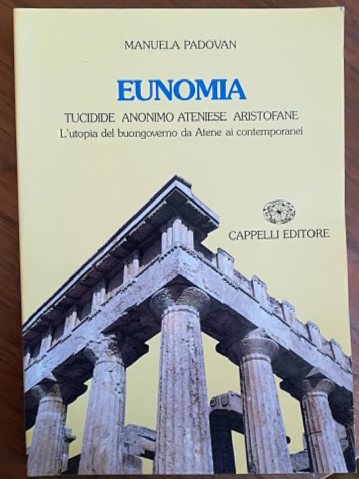 Eunomia: Tucidide, Anonimo ateniese, Aristofane