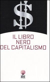 Il libro nero del capitalismo
