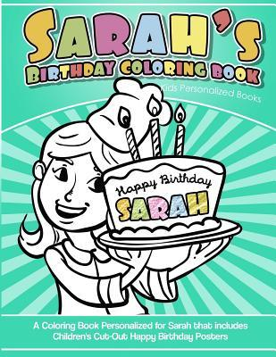 Sarah's Birthday Coloring Book Kids Personalized Books
