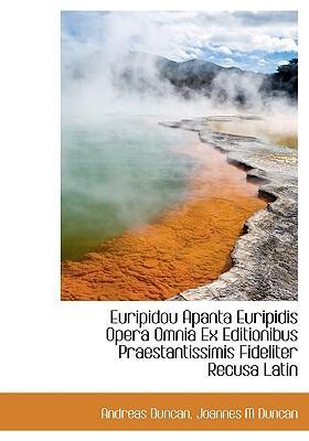 Euripidou Apanta Euripidis Opera Omnia Ex Editionibus Praestantissimis Fideliter Recusa Latin