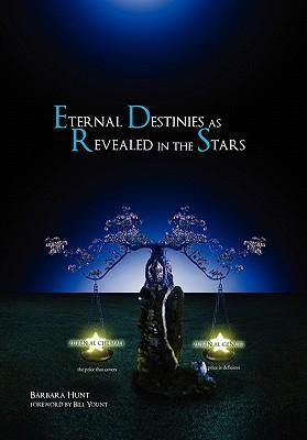 Eternal Destinies As Revealed in the Stars