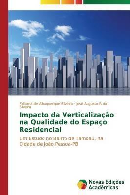 Impacto da Verticalização na Qualidade do Espaço Residencial