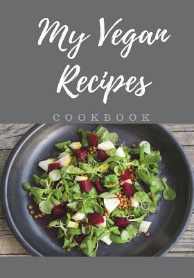 My Vegan Recipes Cookbook