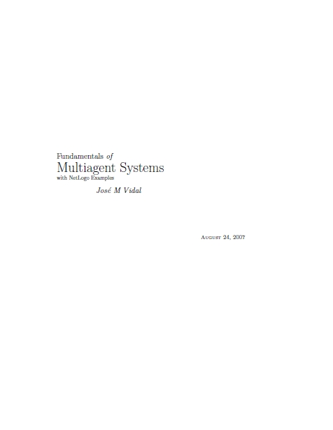Fundamentals of Multiagent Systems