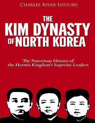 The Kim Dynasty of N...