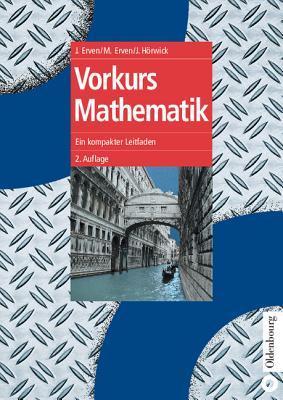 Vorkurs Mathematik. Ein kompakter Leitfaden