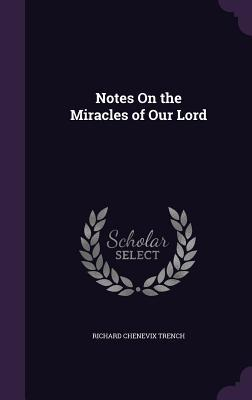 Notes on the Miracle...