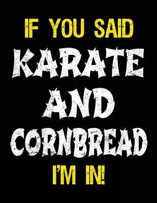 If You Said Karate A...