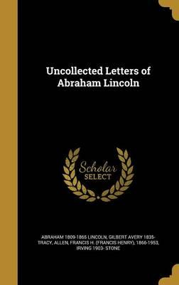 UNCOLLECTED LETTERS ...