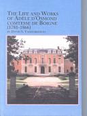 The Life and Works of Adèle D'Osmond Comtesse de Boigne