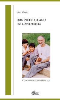Don Pietro Scano. Una lunga fedeltà
