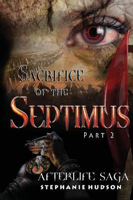 Sacrifice of the Septimus Part 2