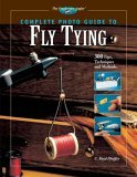 Complete Photo Guide to Fly Tying
