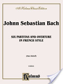 Six Partitas and Overture in French Style
