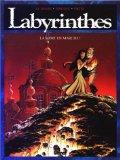 LABYRINTHES TOME 2 : LA MORT EN MARCHE !