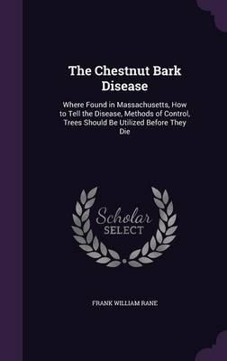 The Chestnut Bark Disease