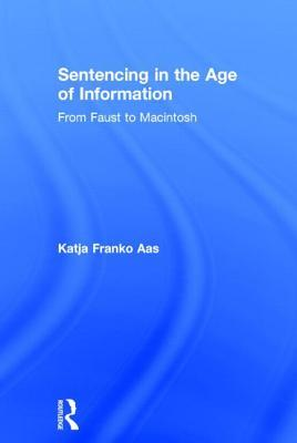 Sentencing in the Age of Information