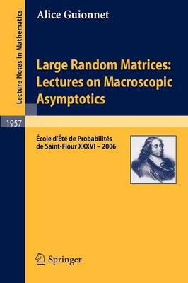 Large Random Matrices