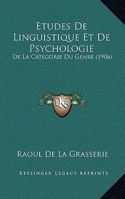 Etudes de Linguistique Et de Psychologie