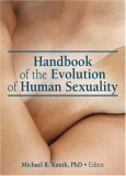 Handbook of the Evolution of Human Sexuality