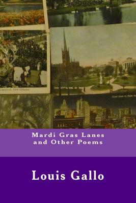 Mardi Gras Lanes and Other Poems