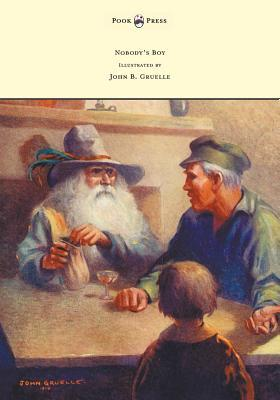 Nobody's Boy (Sans Famille) - Illustrated by John B. Gruelle