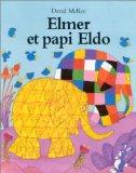 Elmer et papi Eldo