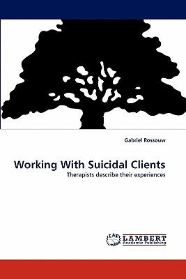 Working With Suicidal Clients