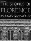 Stones of Florence (Illustrated Ed)