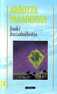 Arrotza paradisuan