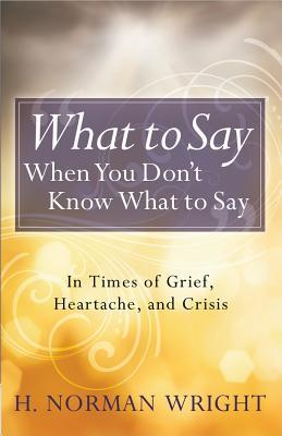 What to Say When You...