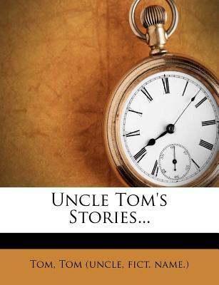 Uncle Tom's Stories...