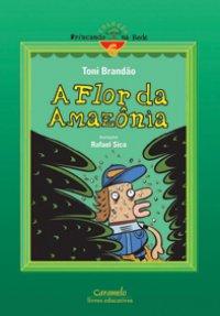A Flor da Amazônia