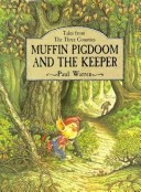Muffin Pigdoom and the Keeper