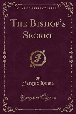 The Bishop's Secret (Classic Reprint)