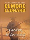Thorndike Famous Authors - Large Print - Valdez Is Coming
