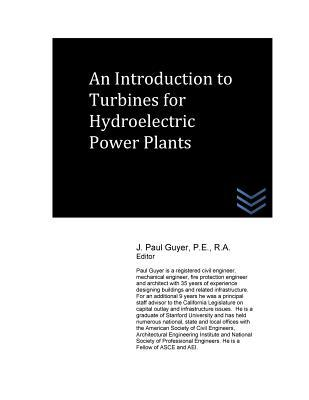 An Introduction to Turbines for Hydroelectric Power Plants