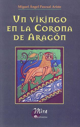 UN VIKINGO EN LA CORONA DE ARAGON