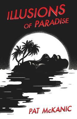 Illusions of Paradise