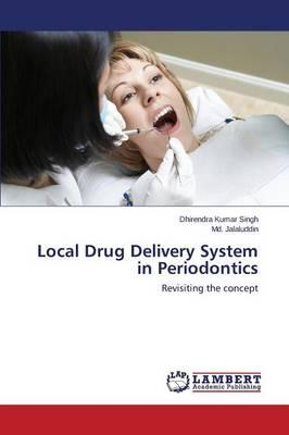 Local Drug Delivery System in Periodontics