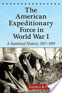 The American Expeditionary Force in World War I