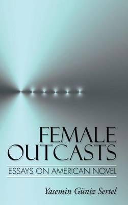 Female Outcasts