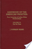 Handbook of the American Frontier: The far west