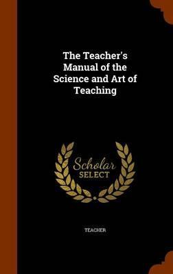 The Teacher's Manual...