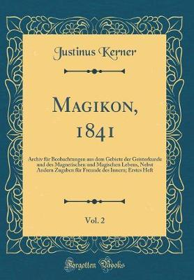 Magikon, 1841, Vol. ...