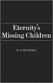 Eternity's Missing Children