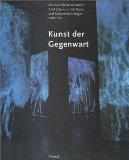 Kunst der Gegenwart : [anlässlich der Eröffnung des Museums für Neue Kunst, ZKM, Zentrum für Kunst und Medientechnologie Karlsruhe am 18. Oktober 1997]