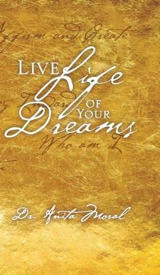 Live Life of Your Dreams