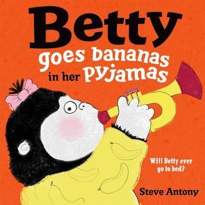 Betty Goes Bananas in Her Pajamas
